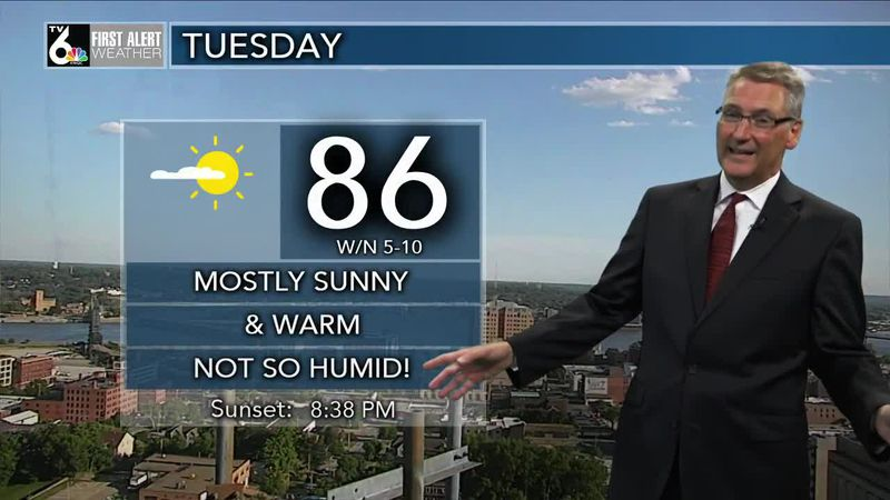 First Alert Forecast - Warm week with low humidity for a few days.