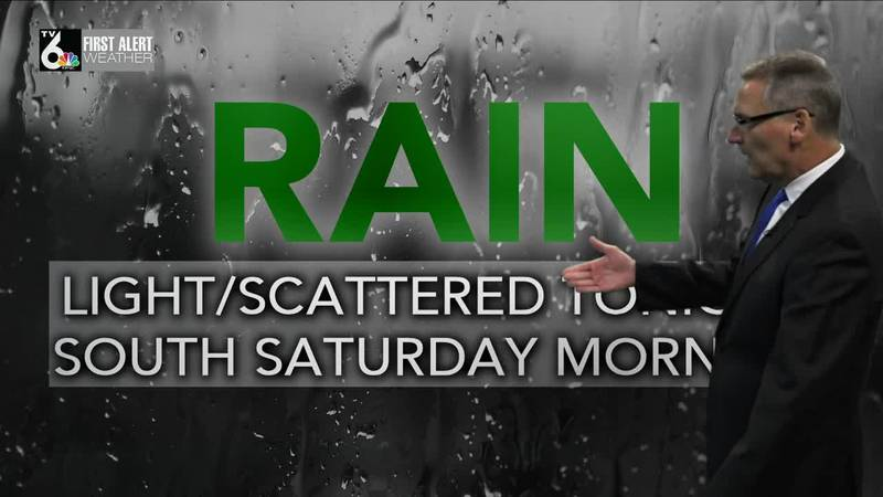 Rain into the night with Saturday morning storms possible
