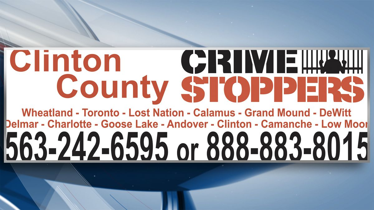 Crime Stoppers of the Quad Cities are reminding residents living in or near the Clinton County...